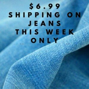 $6.99 Shipping For all Jeans